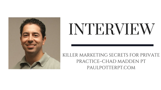 KILLER MARKETING SECRETS FOR PRIVATE PRACTICE–CHAD MADDEN