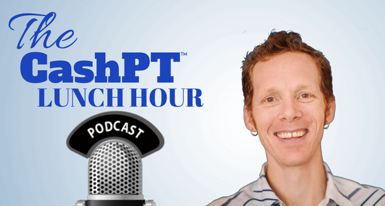 The-CashPT-Lunch-Hour-Podcast-