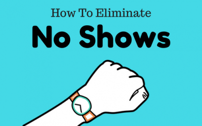 How To Eliminate Patient No-Shows