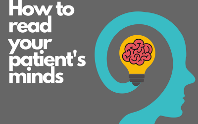 How To Read Your Patients' Minds