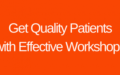 Get Quality Patients with Effective Workshops