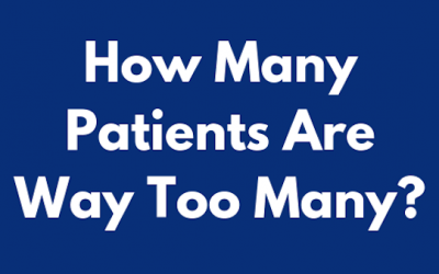 How Many Patients Are Way Too Many?