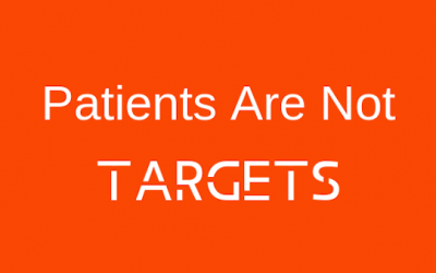 Stop Calling My Patients Targets