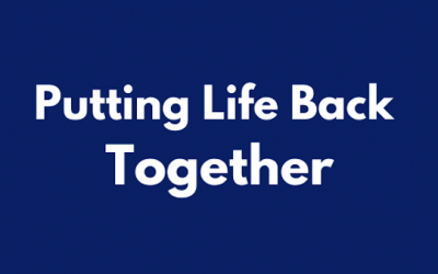 Putting Your Life Back Together